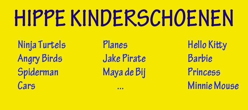 Goedkope kinderschoenen van Ninja Turtels, Cars, Spiderman, Planes, Jake Pirate, Hello Kitty, Princess, Barbie, Maya de Bij, Minnie Mouse
